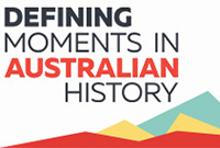 Defining Moments in Australian history