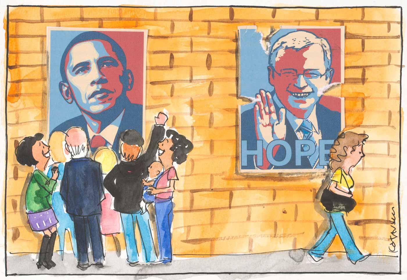 A colour cartoon showing two posters on a brick wall. The poster at the left shows a head and shoulders view of Barack Obama, looking resolute and composed. A small group of people are gathered in front of the poster, expressing their admiration for President Obama. Some of them smile, while one raises a fist in the air. The poster at the right shows a head and shoulders view of Kevin Rudd. He smiles at the viewer and has his right hand raised with his palm facing away from him. The word 'hope' is at the bottom of the poster. There are torn edges on the poster; the top right-hand corner is peeling away from the wall. A woman walks past the poster, ignoring it. - click to view larger image
