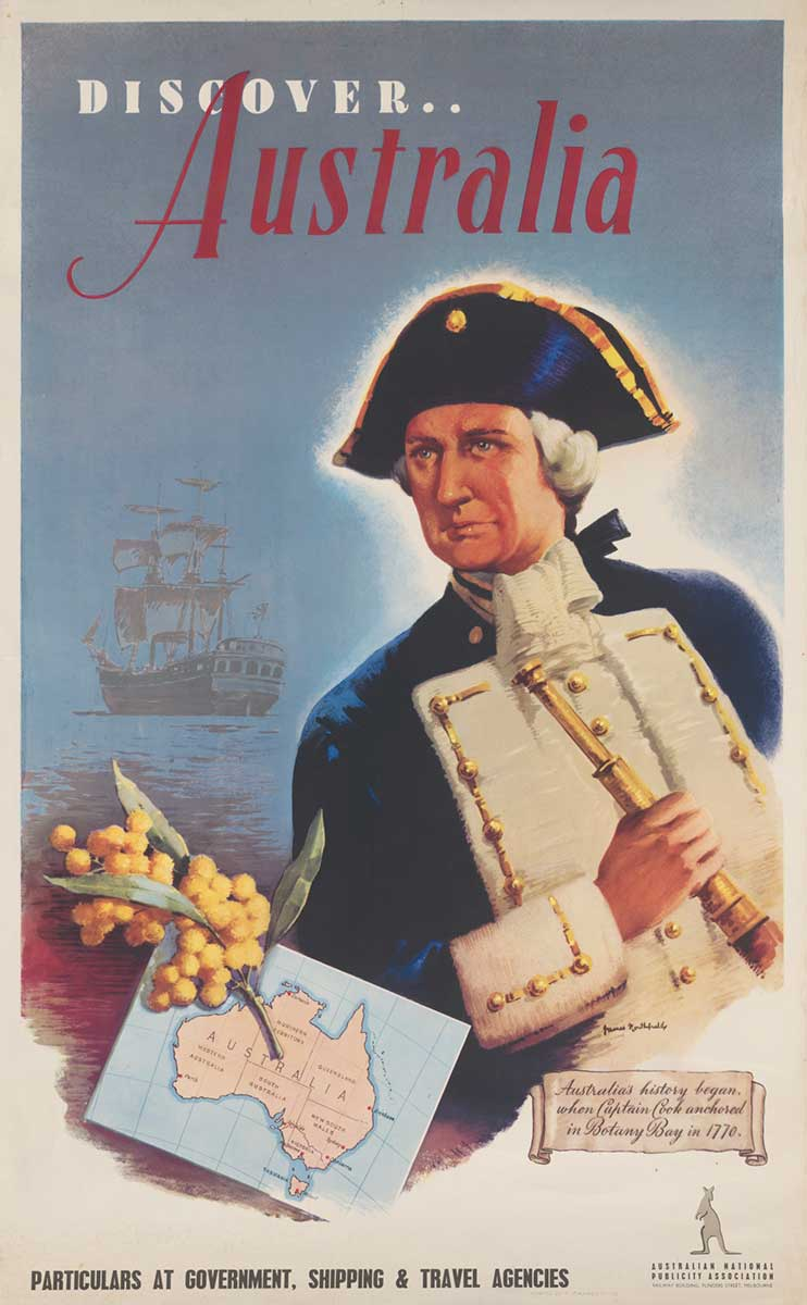 'Discover ... Australia' colour poster showing Captain Cook holding a telescope, with a sailing ship moored in the background. A spray of wattle and a map of Australia are shown beside Cook. - click to view larger image