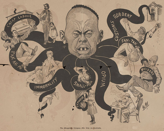 the cartoon shows a stylised and unflattering head of a Chinese man, from which cartoon octopus tentacles extend. Each tentacle has a word on it such as 'opium' or 'bribery', and each tentacle has in its grip a hapless white Australian