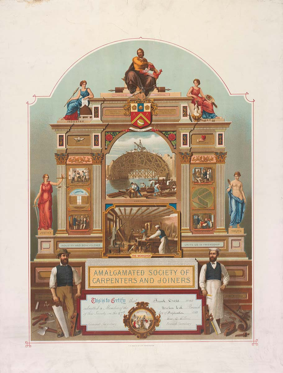 Coloured lithograph membership certificate showing various human figures sitting atop and beside a classically-inspired arch. Inside the arch are images of tradesmen at work beside a waterway and others inside a workshop. At the front of the arch stand a carpenter and joiner with various tools of the trade. 'AMALGAMATED SOCIETY OF CARPENTERS AND JOINERS' is printed above a text panel that certifies membership (text illegible). - click to view larger image