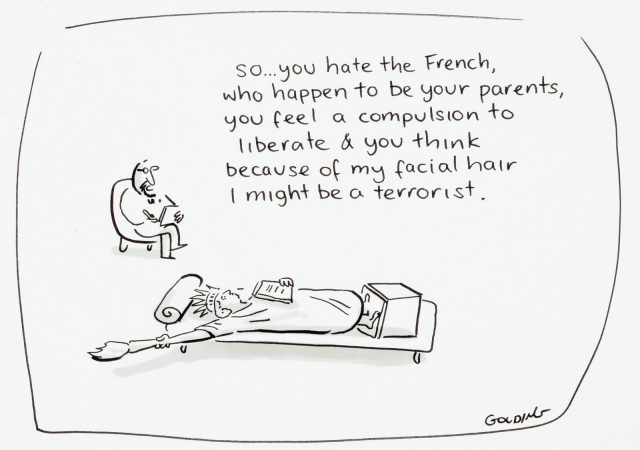 A cartoon depicting the Statue of Liberty lying on a couch speaking to a therapist, who says 'So...you have the French, who happen to be your parents, you feel a compulsion to liberate, & you think because of my facial hair I might be a terrorist.' - click to view larger image