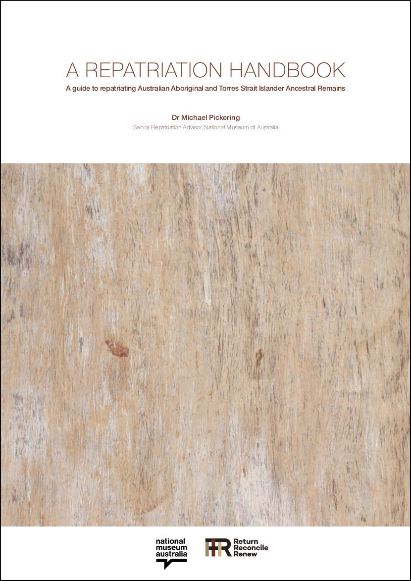 A Repatriation Handbook' cover image with text that reads 'by Dr Michael Pickering' sitting above a detail image of the back of a bark painting. Logos for the National Museum of Australia and Return, Reconcile, Renew appear centre bottom.