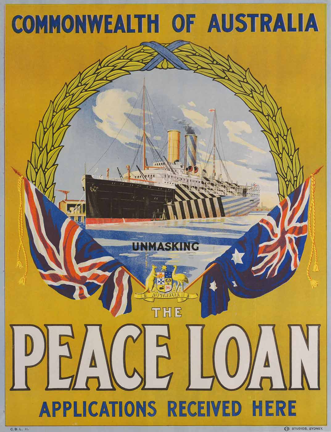 A coloured picture featuring a large ship in a circular-wreathed frame. An image of the Australian coat of arms with an Australian flag and Union Jack on either side is at the base of the frame. The text reads 'COMMONWEALTH OF AUSTRALIA. UNMASKING THE PEACE LOAN. APPLICATIONS RECEIVED HERE'. - click to view larger image