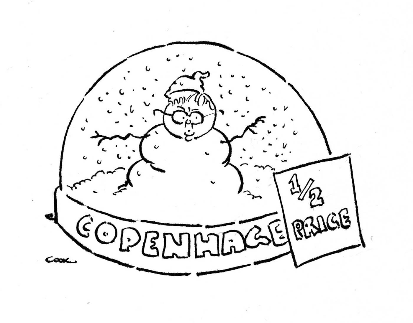 A black and white cartoon depicting a snow dome. In the dome is a snowman that resembles Kevin Rudd. Fake snow is falling around him. Around the base of the snowdome is written 'Copenhagen'. A sign leaning against the right side of the snowdome says 'half price'. - click to view larger image
