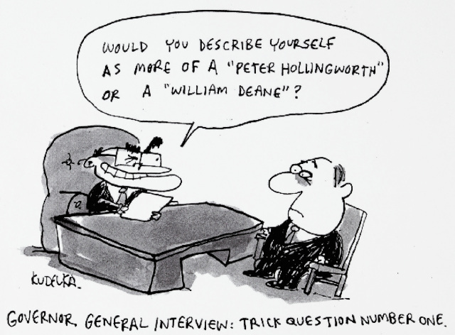 A cartoon of John Howard conducting a job interview. He asks 'Would you describe yourself as more of a