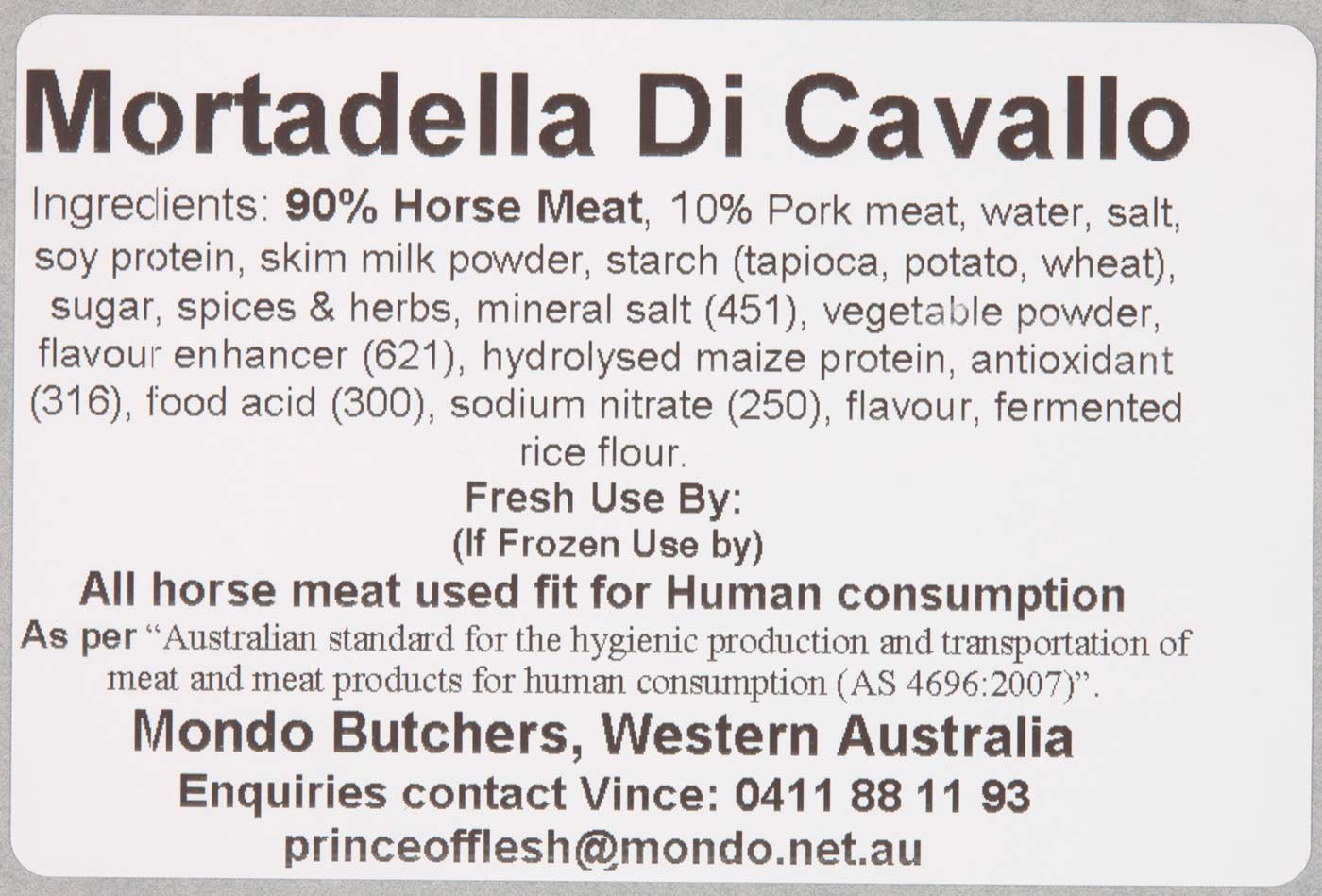 Printed label for 'Mortadella Di Cavallo' with a list of ingredients including 90% horse meat.