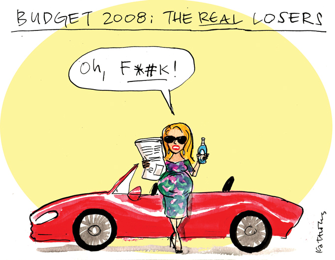 A blond, pregnant woman is in the centre of the frame leaning against a red convertible sports car. She's holding a newspaper up to read in one hand and has a bottle in the other. She says 'Oh, F*#K!'. The title of the cartoon is 'Budget 2008: The Real Losers'.   - click to view larger image