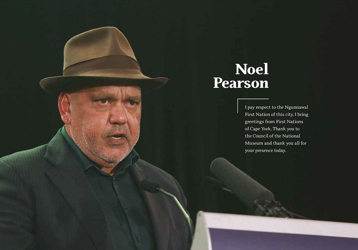 Sample page of a book with an image of a man speaking at a lectern with text that reads 'Noel Pearson: I pay respect to the Ngunnawal First Nation of this city. I bring greetings from First Nations of Cape York. Thank you to the Council of the National Museum and thank you all for your presence today.' - click to view larger image