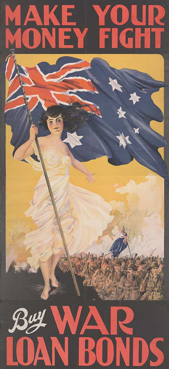 A poster of a young woman, dressed in a cream-coloured off-the-shoulder dress, holding the Australian flag. A group of soldiers march past in the the background to her left. The text reads 'MAKE YOUR MONEY FIGHT. Buy WAR LOAN BONDS'. - click to view larger image