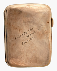 Gold cigarette case inscribed 'SMITH OLD SON WE MADE IT. CHARLES.'