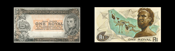 two bank notes, each worth one Royal. The bottom one depicts an Aboriginal man.