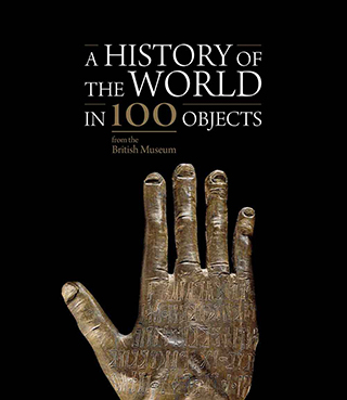 A History of the World in 100 Objects from the British Museum