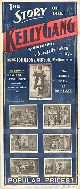 : poster printed in blue, black and red saying 'The Story of the Kelly Gang, commencing Saturday Nov 26, Anderson's Olympia Theatre'