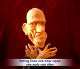 A clay figure representing Peter Garrett against a maroon background. At the bottom of the image in blue font is a subtitle with the words 'Voting lines are now open'. In smaller blue font below this are the words 'vote early vote often'.