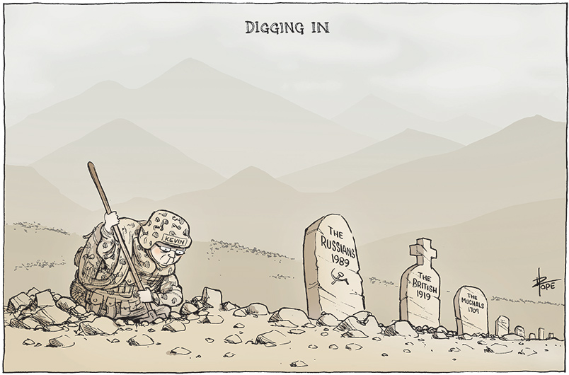 A stark greyish landscape with range after range of hills in the background. Kevin Rudd in military camouflage fatigues is digging into rocky soil with a shovel. Next to him is a row of three gravestones. The one closest to Rudd says 'The Russians 1989' and beneath that is the hammer and sickle symbol. The next gravestone says 'The British 1919' and the third says 'The Mughals 1709'. - click to view larger image