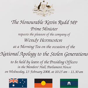 Invitation to Wendy Hermeston from the Prime Minister to attend the Apology to the Stolen Generations