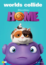 A poster image of the children's movie, Home