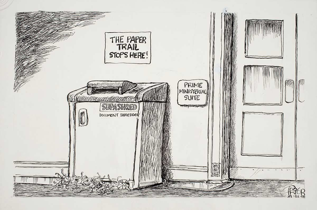 Cartoon of a large shredding machine outside the Prime Ministerial suite with a sign above it reading 'The paper trail stops here!' - click to view larger image