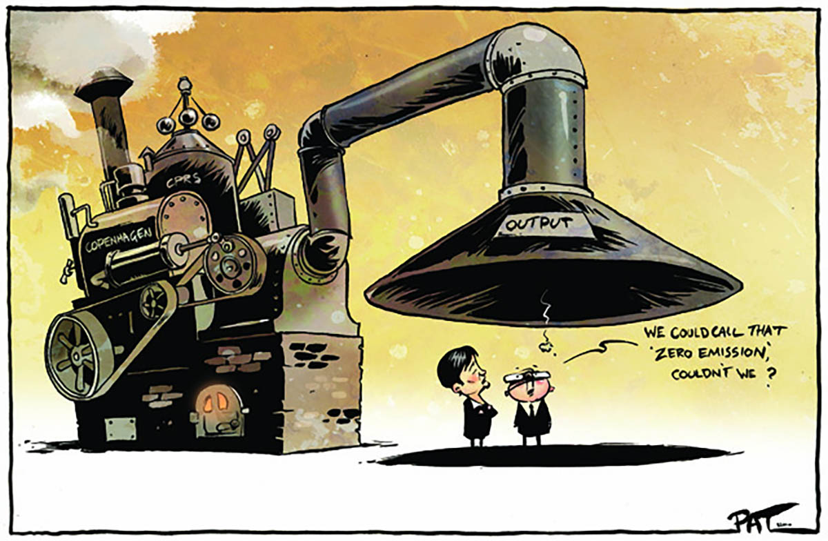 "A colour cartoon depicting Kevin Rudd and Penny Wong standing near a large steam engine mounted on a brick plinth. A large upside-down funnel emerges from the engine. Rudd and Wong stand directly underneath it, looking up into it. The funnel is labelled 'Output'. What appears to be a tiny circle of smoke drifts down out of the funnel. Rudd is saying 'We could call that ""zero emission"", couldn't we?'  - click to view larger image"