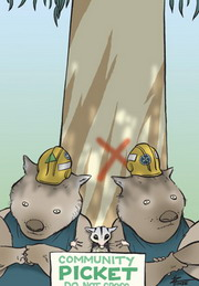 Cartoon of two wombats in hard hats and a possum forming a community picket under a gum tree marked to be cut down.