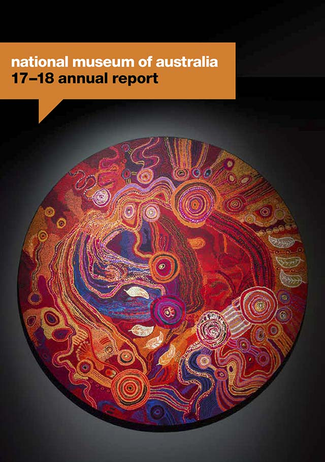 National Museum of Australia Annual Report 2017-18 cover featuring a circular Indigenous artwork.