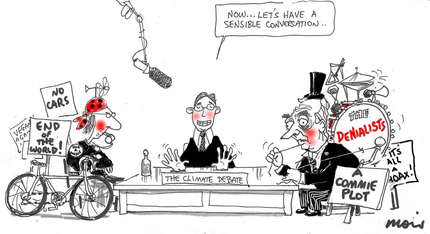 A mostly black and white cartoon depicting three people sitting at a table. At left is an environmentalist with a bicycle and placards that say 'No Cars' and 'End of the World!' The environmentalist wears a black and red bandanna with a propellor on top, and has a whistle in their mouth. In the middle, behind the table, sits what appears to be a moderator, dressed in suit. He has his hands up and is saying 'Now ... let's have a sensible conversation ...' On the table in front of him is a sign that says 'The Climate Debate'. To the right sits a climate change denialist, in a suit and top hat. He has a bass drum and cymbals on his back. On the bass drum is written 'The Denialists'. He has two placards that say 'A commie plot' and 'It's all a hoax!' - click to view larger image