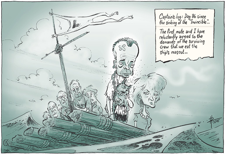 "Liberal Party members at sea aboard a log raft. Brendan Nelson stands in the foreground looking bedraggled, with two bandaids on his forehead. A dead cat with 'AWAs' on the front hangs from a chain around his neck. Julie Bishop stands beside Nelson. A diary page in the top right corner reads 'Captain's log: Day 86 since the sinking of the ""Invincible""... The first mate and I have reluctantly agreed to the demands of the surviving crew that we eat the ship's mascot...' - click to view larger image"