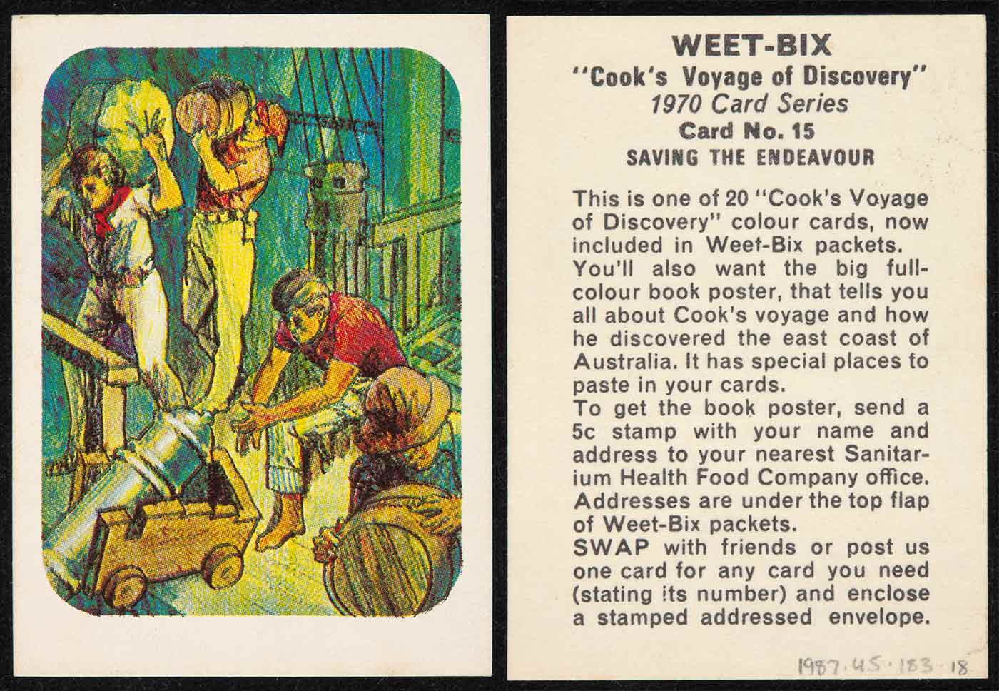 A swap card collected from a Weetbix cereal packet which is numbered 15 from a series of 20. The card features a colour illustration of a sailing crew working on board a ship.Text on the reverse side of the card reads 'WEET-BIX /