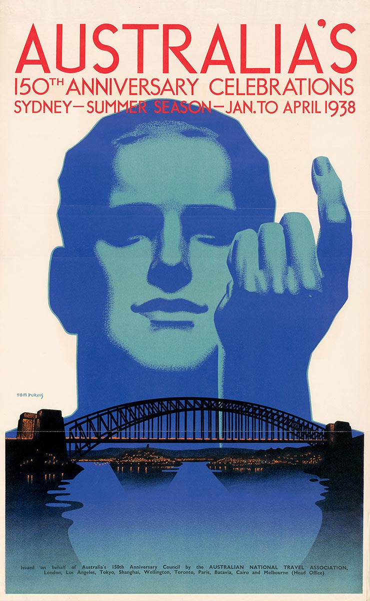 Colour poster headed with the text 'Australia's 150th anniversay celebrations, Sydney, summer season, January to April 1938'. It shows a central image of a man's face and beckoning hand above the Sydney Harbour Bridge. - click to view larger image