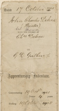 Front cover of a paper booklet with 'Apprenticeship Indenture' printed in text and in handwriting, '17 October 1901, John Charles Dehne, Printer And Thrower, with the consent of Chas Denhe to GD Guthrie & Co, 19 Oct 1901 to 19 October 1905'.