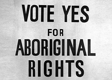 VOTE YES FOR ABORIGINAL RIGHTS poster