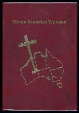Cover of Maama Kuurrku Wangka, the Ngaanyatjarra Bible