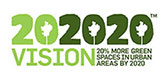 202020 vision. 20% more green spaces in urban areas by 2020.