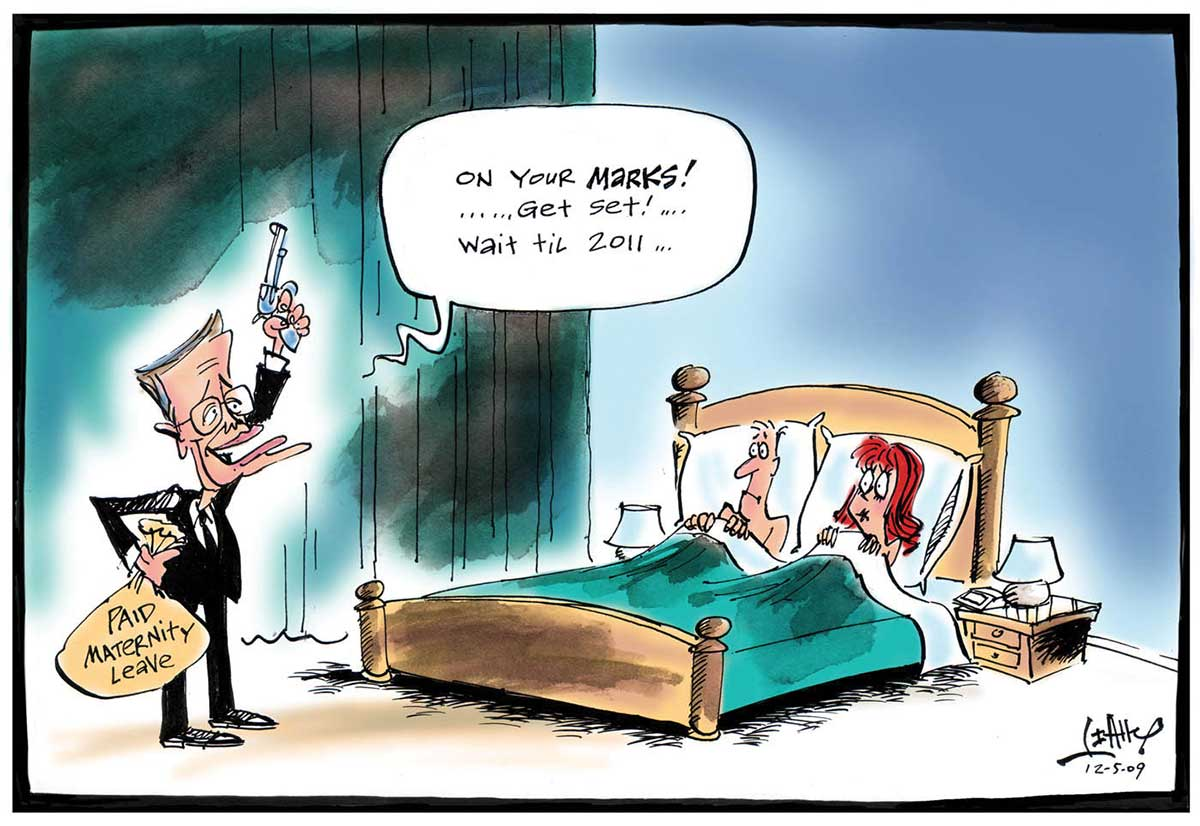 A colour cartoon depicting Wayne Swan standing in the bedroom of a man and woman, who are in bed. Mr Swan, at the left of the image, holds a pistol in his left hand over his head. In his right hand he holds a sack that has 'Paid maternity leave' written on it. Mr Swan is saying 'On your marks! ... Get set! ... Wait til 2011 ...'. The man and woman look at Mr Swan with expressions of surprise and uncertainty. - click to view larger image