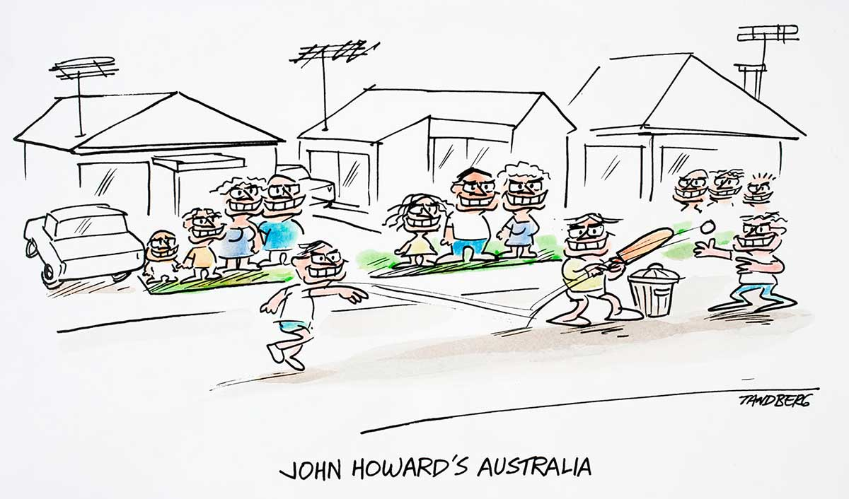 Cartoon of a suburban street with families playing cricket on the road while others look on - all faces look like Prime Minister John Howard - click to view larger image
