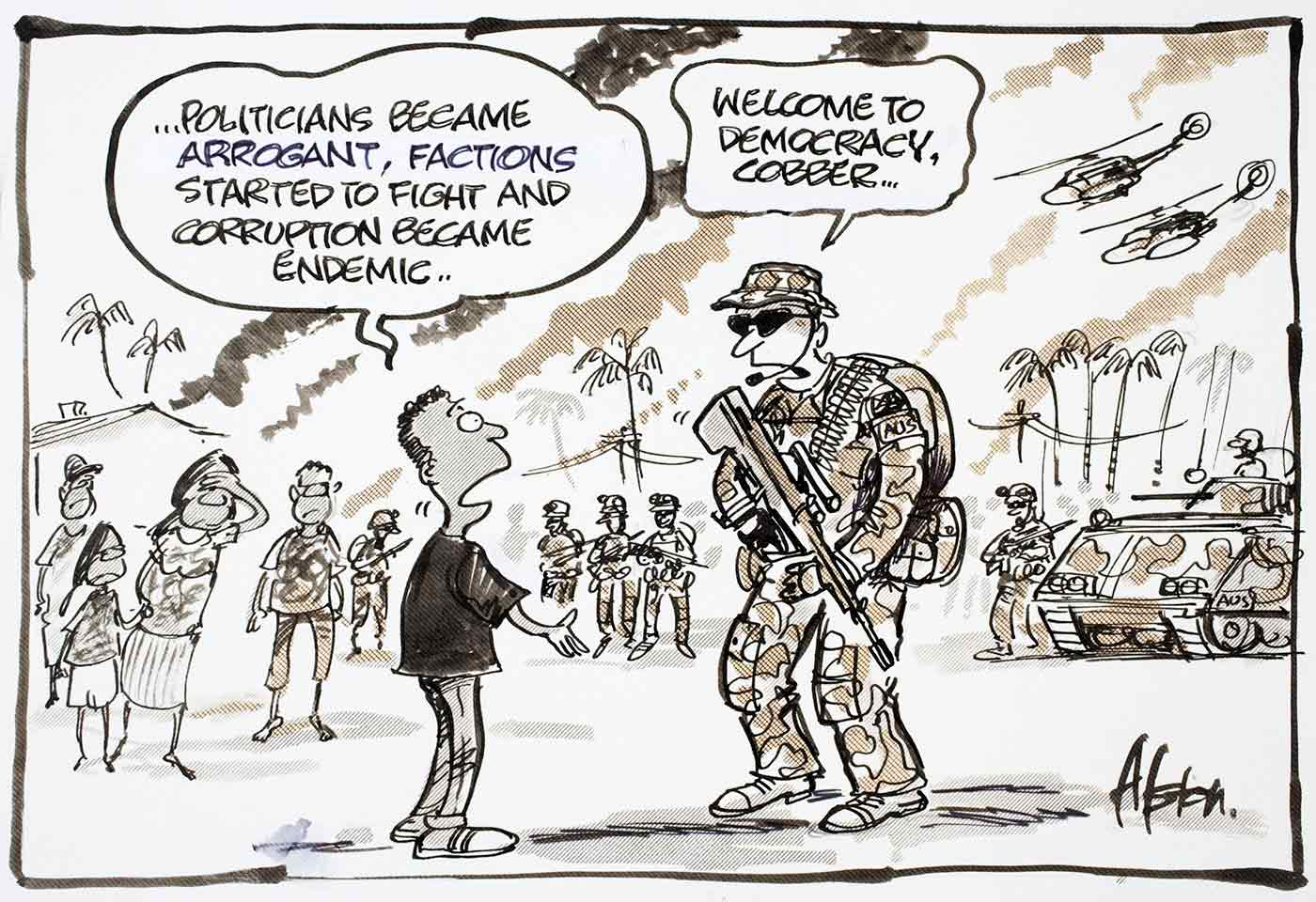 "Cartoon of a man telling an Australian soldier ""...Politicians became arrogant, factions started to fight and corruption became endemic ..."" - to which the soldier responds, ""Welcome to democracy cobber."" - click to view larger image"