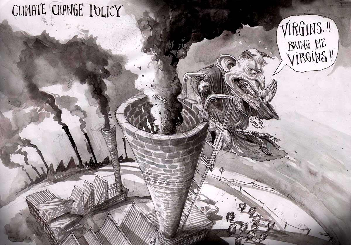 A black and white cartoon depicting Tony Abbott as a monk. He is at the top of a very tall chimney, which is belching smoke. Below him is the roof of what appears to be a factory. More chimneys are visible in the background, also belching smoke. He is shouting down to a group of people at the base of the chimney. He's shouting 'Virgins!! Bring me virgins!!' At the top left of the cartoon is written 'Climate Change Policy'.  - click to view larger image