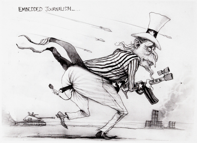 A cartoon of Uncle Sam running into battle, rifle in hand, tank and burning building in the background. A hand holding a microphone sticks out of his butt. In the upper left, the cartoon is titled 'Embedded Journalism.' - click to view larger image