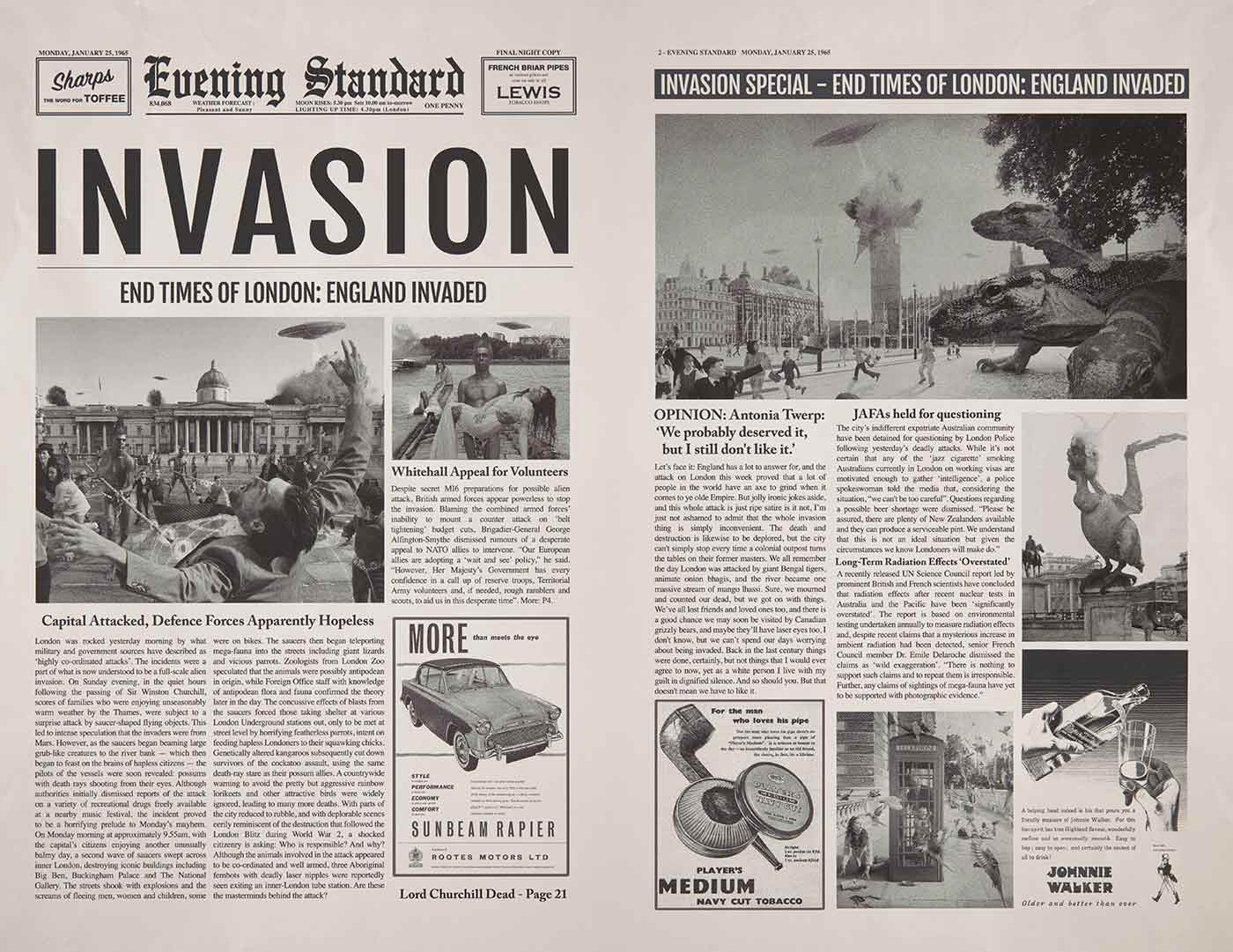 A print on an A3 sized sheet of light card. It mimics the layout of the 'Evening Standard' newspaper and has the headline 'INVASION / END TIMES OF LONDON: ENGLAND INVADED'. It features several photographs showing flying saucers and lizards attacking London. It also features a satirical body of text referring to armed Australian mega fauna and three Aboriginal fembots that are part of the attack. - click to view larger image