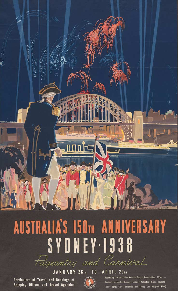 Poster with a dark-blue background showing British soldiers standing to attention under a Union Jack, beside Sydney Harbour. A figure dressed like Captain Cook appears in the left foreground, with his back to the viewer, facing the soldiers. In the background the Sydney Harbour Bridge is visible, with fireworks and spotlights overhead. The text reads: 'Australia's 150th Anniversary Sydney 1938, Pageantry and Carnival, January 26th-April 25th.' - click to view larger image