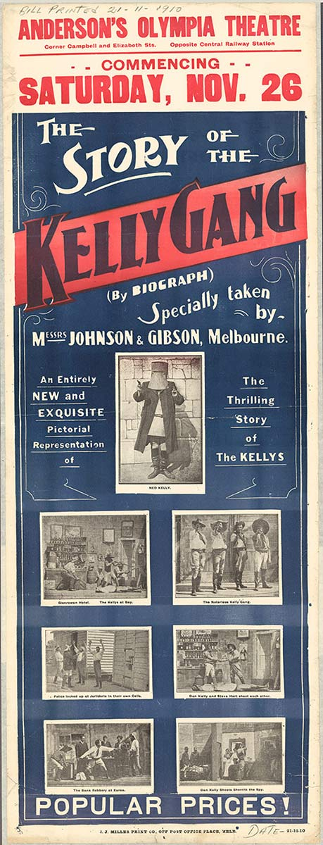 : poster printed in blue, black and red saying 'The Story of the Kelly Gang, commencing Saturday Nov 26, Anderson's Olympia Theatre'  - click to view larger image