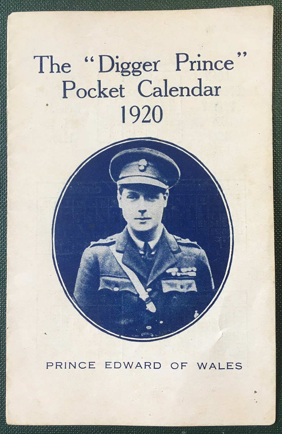 "Pamphlet featuring a portrait of Prince Edward and the text: 'THE ""DIGGER PRINCE"" POCKET CALENDAR 1920'. - click to view larger image"