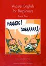 Aussie English for Beginners, Book two