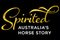 Spirited: Australia's Horse Story