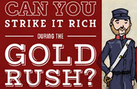 Can You Strike It Rich During The Gold Rush?