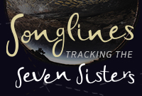 Songlines Tracking the Seven Sisters promotional banner