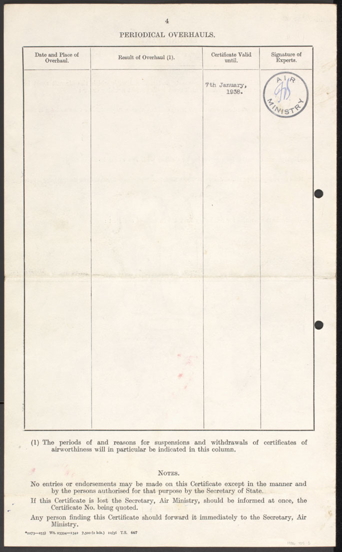 Copy of Page 4 of the Certificate of Airworthiness, titled 'Periodical overhauls', with four columns for details. The far right column includes an initialled Air Ministry stamp. - click to view larger image
