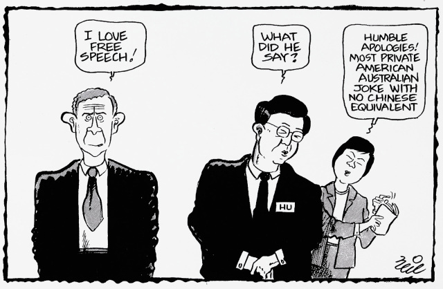A cartoon featuring George Bush, Hu Jintao, and a translator. George Bush says 'I love free speech!', Hu Jintao then asks the translator 'What did he say?'. The translator replies 'Humble apologies! Most private American Australian joke with no Chinese equivalent.' - click to view larger image