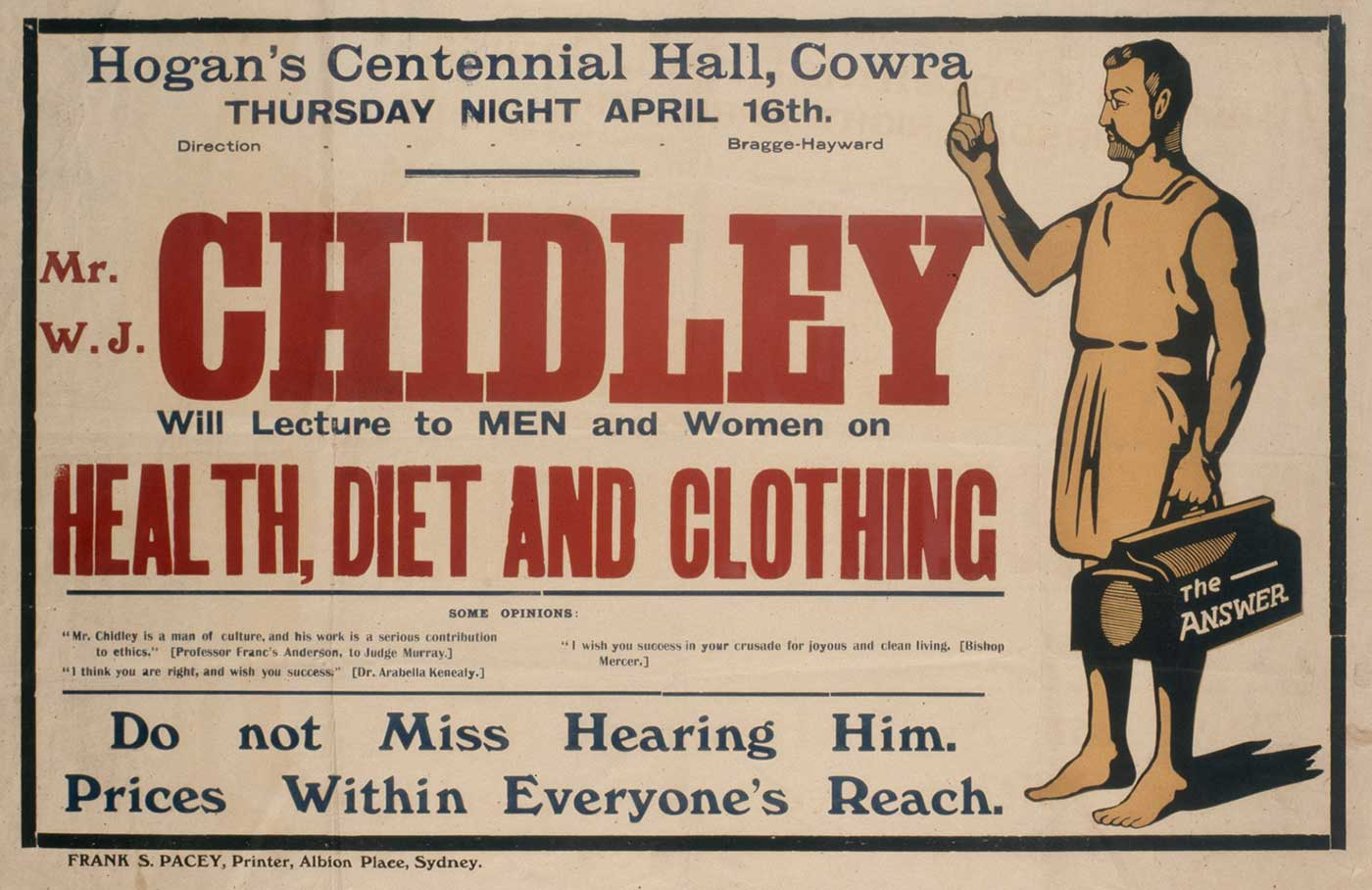 Poster advertising William Chidley's lecture on 'health, diet and clothing'. Text is printed beside an illustration of a man holding a medical bag inscribed 'The Answer'.